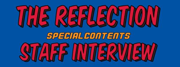 THE REFLECTION スタッフインタビュー